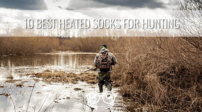 10 Best Heated Socks for Hunting